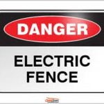 One of the many Electric Fence danger boards